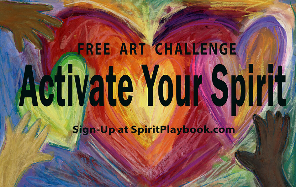 Activate Your Spirit Free Art Challenge by SpiritPlaybook.com