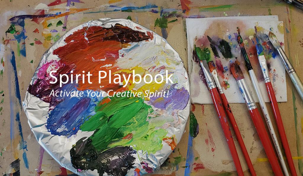 Spirit Playbook - Activate Your Creative Spirit!